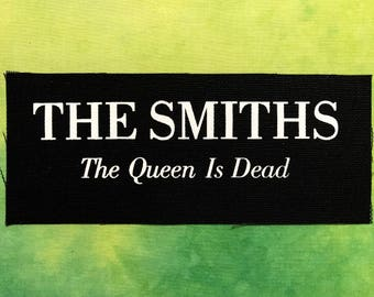 THE SMITHS Patch The Queen Is Dead Post Punk Band Patches Printed Handmade DIY Sew On Jacket Vest Black Canvas Fabric White Ink Rock