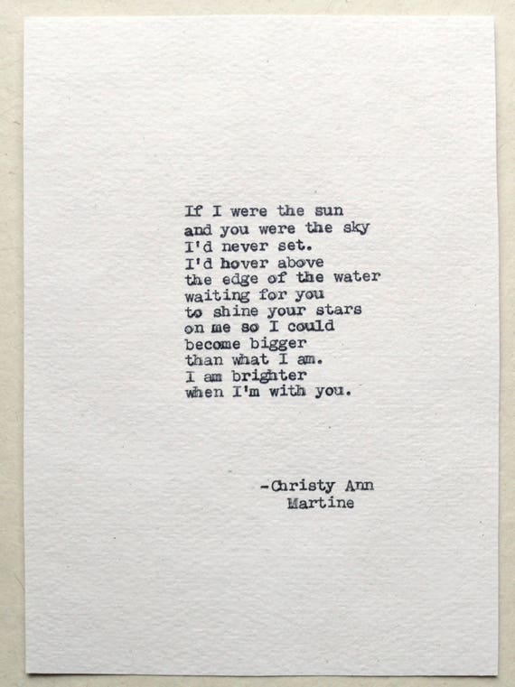 Anniversary Gifts for Women - Romantic Gift for Him or Her - If I Were the Sun Poem typed by Poet