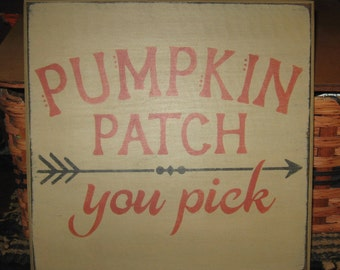 Primitive Pumpkin Patch~You Pick sign fall~autumn~harvest