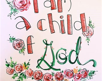 11x14 I Am a Child of God Watercolor