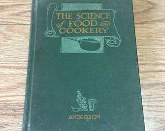 Vintage 1932 Cookbook The Science of Food and Cookery