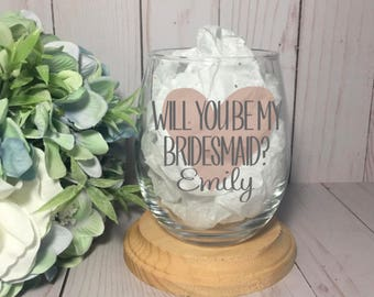 Will you be my bridesmaid? Bridesmaid Gifts, Bridesmaids Glasses, Bridesmaid Proposal, Personalized Stemless Wine Glasses,