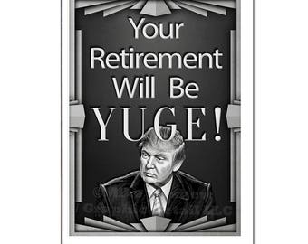 Funny Retirement Card, Donald Trump, Retirement Card, Funny Office Card, YUGE, Funny Birthday Card, Funny Holiday Card, Funny Greeting Card