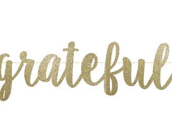 Thanksgiving Banner - Grateful Banner - Party Decorations - Happy Thanksgiving - Thanksgiving Decor - Thanksgiving Fireplace Banner