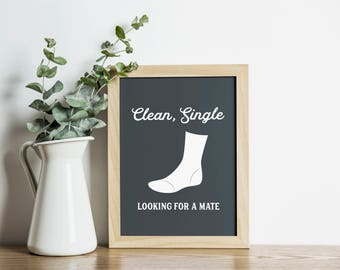 Clean Single Looking For A Mate, Laundry Room Wall Art, Art Print, Laundry Room Decor, Pink Laundry Room