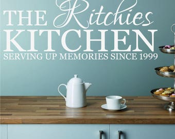 The YOUR SURNAME Kitchen Serving Up Memories Since **** Vinyl Wall Sticker Decal Transfer Home Decor 20 colours/Two Sizes
