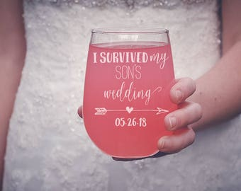 I Survived My Son's Wedding Wine Glass, Mother of the Groom Stemless Wine Glass, Mother of the Groom Gift, Custom Stemless Wine Glass