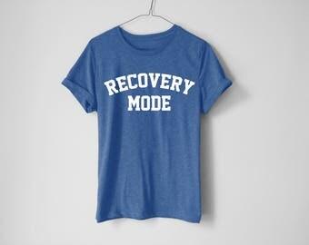 Recovery Mode Shirt - Fitness Shirt - Sore Shirt - Funny Workout Shirt - Workout Shirt - Tacos Shirt - Fitness Shirt - Gym Tee - Pizza Shirt