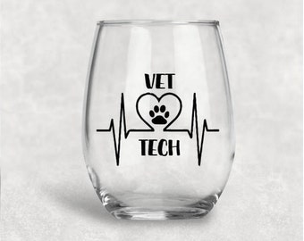 Vet tech, veterinarian gift, veterinarian, vet tech gift, dog wine glass, dog lover, cat lover, vet, vet gift, custom wine glass