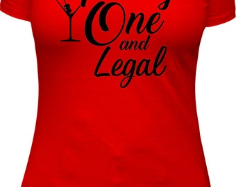 Birthday Shirt Women 21 and Legal, 21, 21st Birthday Shirt Adult birthday shirt Ladies shirt shirt t shirt, t shirts Legal Shirt