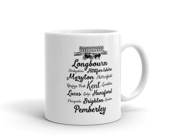Pride and Prejudice Locations Mug, 11oz Mug with Saying, Longbourn to Pemberley Cup, Jane Austen Quote, Literature Book Quote Gift, Mr Darcy