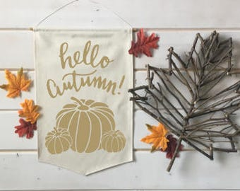 Hello Autumn with Pumpkins Fall Banner; Fall Home Decor; Fall Sign; Fall Decoration; Autumn Decor; Fall Leaves