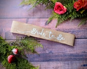 Custom Bride Bachelorette Sash. Rustic Style -Bridal Shower 11 fonts to choose from. Bachelorette Party, Bridal Shower, Girls Night Out