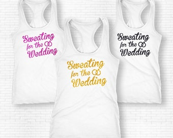 Sweating For The Wedding Shirt, Sweating For The Wedding Tank Top, Sweating For The Wedding Tank, Sweet Weadding Shirt