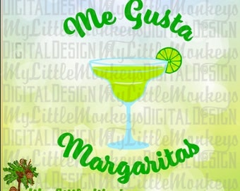 Margarita SVG ~ Me Gusta Margaritas SVG ~ Girls Night Out ~ Mom Shirt ~ Cinco de Mayo ~ Commercial Use SVG ~Clip Art ~ Cut File  eps dxf png