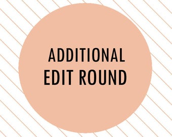 Additional Edit Round - additional revision, extra edit round, extra proof