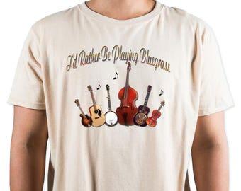 I'd Rather Be Playing Bluegrass T-Shirt