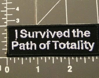 I survived the Path of Totality Solar Eclipse patch / iron on / embroidery