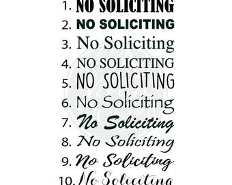 No Soliciting Vinyl Decal - **Please leave font style choice in notes!**