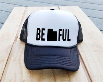 Be(Utah)Ful Trucker Hat