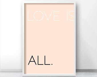 Instant Download Printable Art, Love Quote Print, Digital Download Art, Typography Print, Modern Minimalist Art Print, Printable Wall Art