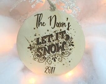 Let it Snow Ornament, Christmas Ornament, Personalized Ornament, Wooden Ornament, Stocking Stuffer, Gift for Friends, Gift