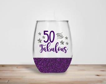 50 and Fabulous Stemless Wine Glass - Glitter Dipped Stemless Wine Glass - Glitter Wine Glass - 50th Birthday Gift - Birthday Gift
