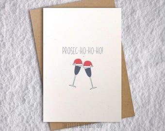 Prosecco Christmas Card, Prosec-ho-ho-ho Card, funny Christmas Card