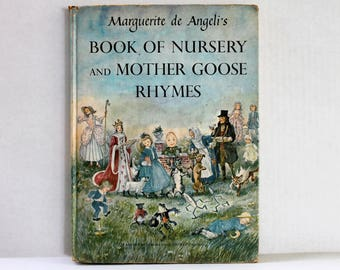 Book of Nursery and Mother Goose Rhymes by Marguerite de Angeli 1954 Hardcover