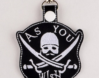 Princess Bride Dread Pirate Roberts As You Wish snap tab key fob ITH 4x4 machine embroidery design