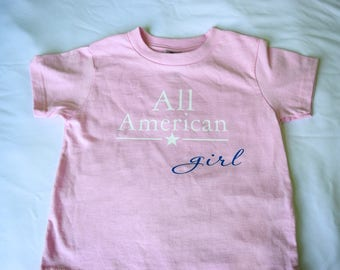 Fourth of July Girls Shirt - All American Girl - Patriotic Shirt - 4th of July Outfit for Girls - Independence Day