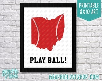 Printable 8x10 Ohio Play Ball, Baseball Art Print | Sports Decor, Athletic | High Resolution JPG File, Instant Download, Ready to Print