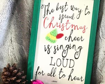Buddy the Elf Inspired Wooden Sign