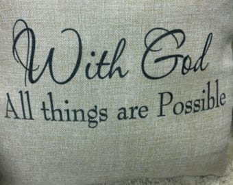 With God all things are possible| Faux Burlap Throw Pillow | Home decor | Faith house pillow | inspirational pillow
