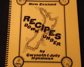 New Zealand Cookbook Recipes Down Under by Gwyneth & Judy Hyndman Tea Time Baked Breads Entrees Lemons Main Courses 1990s Vintage Spiral