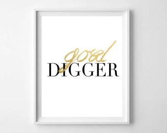 Goal Digger PRINTABLE - Gold Digger Wall Art Print - Inspirational Wall Art - Motivational Print - Modern Wall Art - Home Office Print