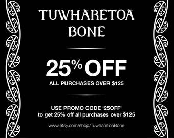 25% Off When you spend 125 dollars or over.