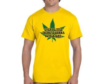 Bob Marley Song Quote Marijuana T-Shirt