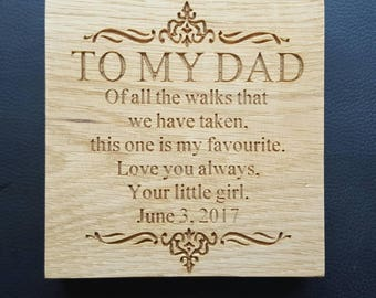 To My Dad Freestanding Oak Plaque Sign - Wedding Thank you Wooden Gift Father of the Bride Gift