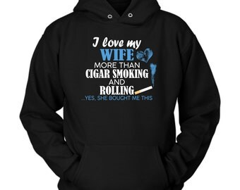 Cigar Smoking and Rolling hoodie. Cute and funny gift idea