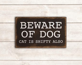 Funny Dog Sign; Funny Pet Gift; Dog Wood Sign; Dog Mom; Dog Dad; Dog Decor; Dog Life; Beware of Dog