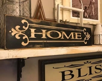 Home Farmhouse Aged Distressed Sign