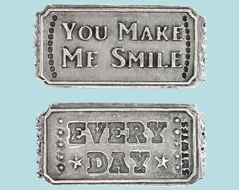 You Make Me Smile, Every Day Ticket