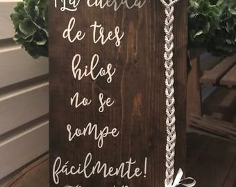 A cord of three strands is not easily broken, Spanish sign, rusic wedding sign, wedding decor, tie the knot sign, Spanish wedding decor