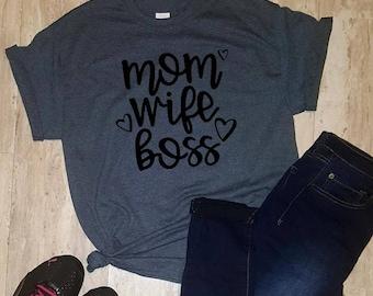 Mom Wife Boss T-Shirt, Tee Shirt