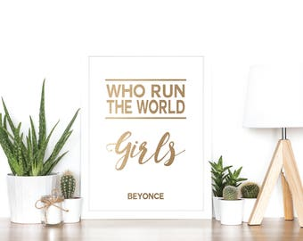 Who run the world - Rose Gold Foil Print