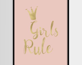 Girls rule print, Gold foil, Gold glitter, Baby girl print, Nursery decor, Digital art, Printable art, Digital poster Instant Download 16x20
