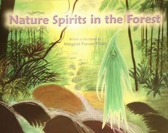 Nature Spirits in the Forest By M.F.Elliott (ages 4 and up)