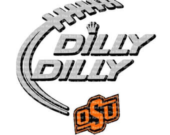 Dilly Dilly Oklahoma State football laces funny printable Digital download cut file  SVG, DXF, PNG, EpS, PdF