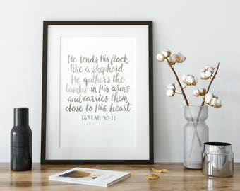 Isaiah 40:11 Art Print - He Tends His Flock Like a Shepherd - Bible Verse Art - Scripture Print - Watercolor Lettering - Printable Wisdom